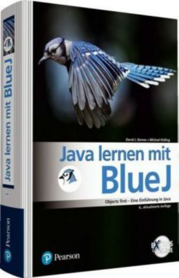 Java lernen mit BlueJ, David J. Barnes, Michael Kölling
