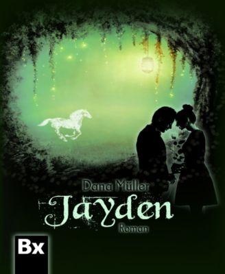 Jayden, Dana Müller