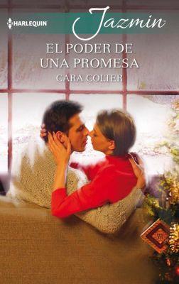 Jazmín: El poder de una promesa, Cara Colter