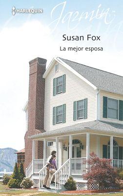 Jazmín: La mejor esposa, Susan Fox