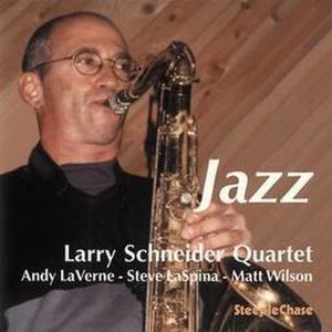 Jazz, Larry Schneider