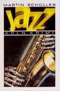 Jazz, Martin Schüller