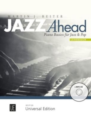 Jazz Ahead - Lehrband, für Klavier, m. MP3-CD, Martin J. Reiter