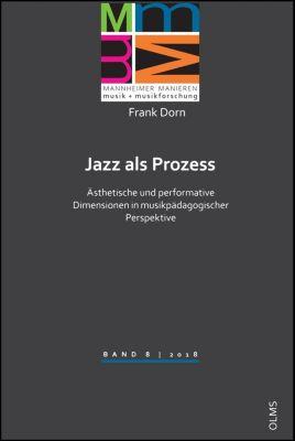 Jazz als Prozess, Frank Dorn