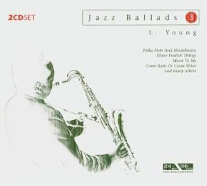 Jazz Ballads 3, Lester Young