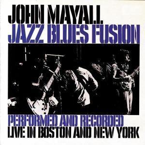 Jazz Blues Fusion, John Mayall