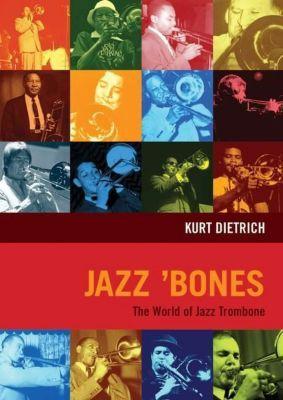 Jazz 'Bones, Kurt Dietrich
