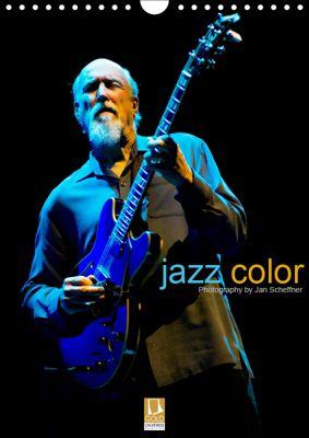 jazz color (Wandkalender 2019 DIN A4 hoch), Jan Scheffner