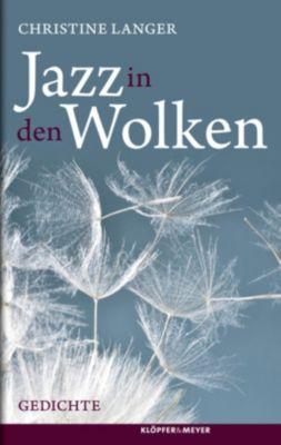 Jazz in den Wolken - Christine Langer  