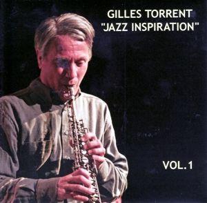 Jazz Inspiration Vol. 1, Gilles Torrent
