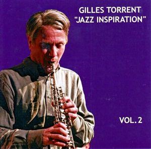 Jazz Inspiration Vol. 2, Gilles Torrent