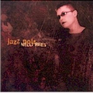 Jazz Noir, Nelli Rees