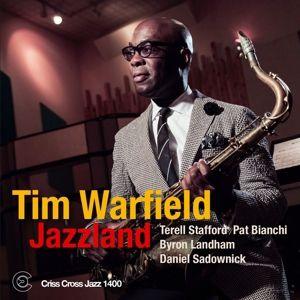 Jazzland, Tim Warfield