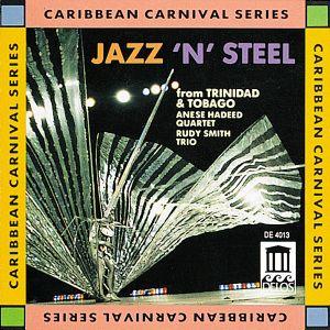 Jazz'N'Steel/Trinidad+Tobag, Annise Quartet Hadeed