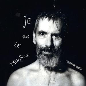 Je Suis Le Ténébreux (Gatefold 2lp) (Vinyl), Christopher Chaplin