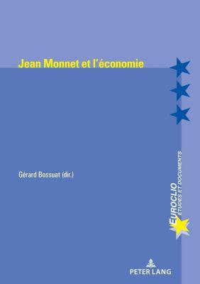 Jean Monnet et l'économie