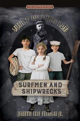 Jeanette Gray Finnegan Jr.: Surfmen and Shipwrecks, Jeanette Gray Finnegan Jr.