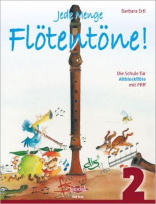 Jede Menge Flötentöne!, für Altblockflöte, Barbara Ertl