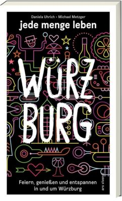 jede menge leben - Würzburg -  pdf epub