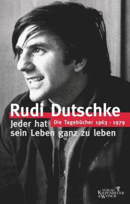 Jeder hat sein Leben ganz zu leben, Rudi Dutschke