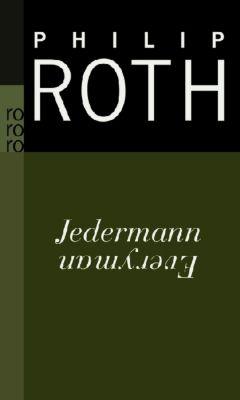 Jedermann, Philip Roth