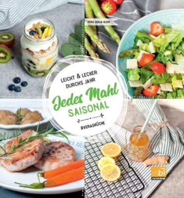 Jedes Mahl saisonal - Vera Odilia Klein  