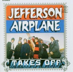 Jefferson Airplane Takes Off, Jefferson Airplane