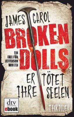 Jefferson Winter: Broken Dolls - Er tötet ihre Seelen, James Carol