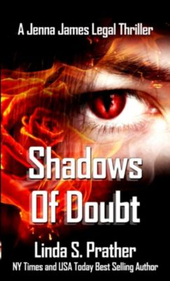 Jenna James Legal Thrillers: Shadows of Doubt (Jenna James Legal Thrillers), Linda S. Prather