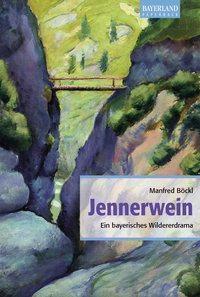Jennerwein, Manfred Böckl