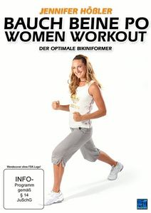 Jennifer Hößler - Bauch Beine Po Women Workout: Der optimale Bikiniformer, N, A
