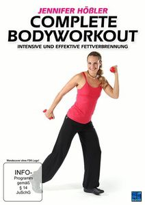 Jennifer Hößler - Complete Bodyworkout: Intensive und effektive Fettverbrennung, N, A