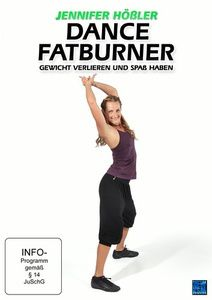 Jennifer Hößler - Dance Fatburner: Gewicht verlieren und Spaß haben, Jennifer Hößler