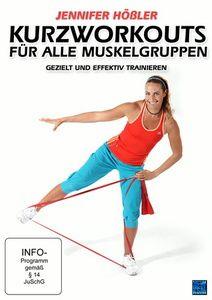 Jennifer Hößler - Kurzworkouts für alle Muskelgruppen: Gezielt und effektiv trainieren, N, A