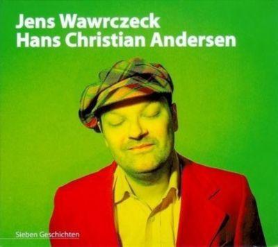 Jens Wawrczeck liest Hans Christian Andersen, 1 Audio-CD, Hans Christian Andersen