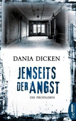 Jenseits der Angst, Dania Dicken