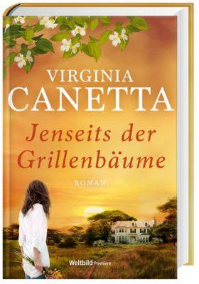 Jenseits der Grillenbäume, Virginia Canetta