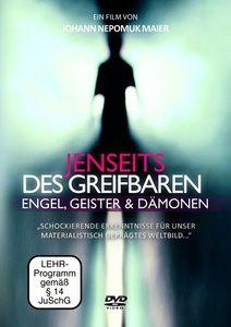 Jenseits des Greifbaren - Engel, Geister und Dämonen, Johann Maier