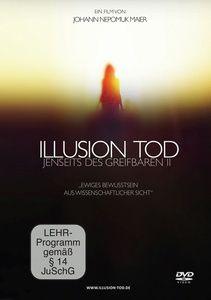 Jenseits des Greifbaren II - Illusion Tod, Johann Maier