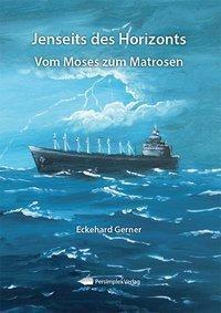 Jenseits des Horizonts, Eckehard Gerner