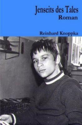 Jenseits des Tales - Reinhard Knoppka |