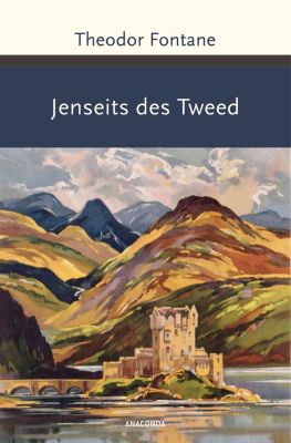 Jenseits des Tweed - Theodor Fontane |