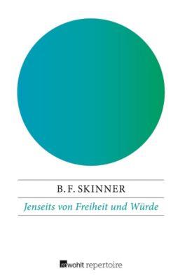 Jenseits von Freiheit und Würde - B. F. Skinner |