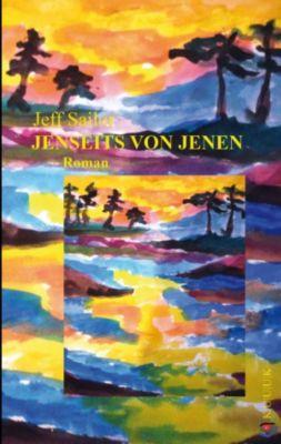 Jenseits von Jenen, Jeff Sailor