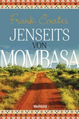 Jenseits von Mombasa, Frank Coates