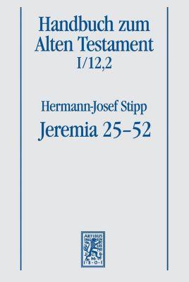 Jeremia 25-52 - Hermann-Josef Stipp  