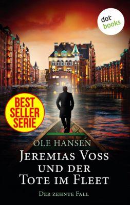 Jeremias Voss: Jeremias Voss und der Tote im Fleet - Der zehnte Fall, Ole Hansen