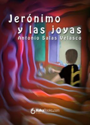 Jerónimo y las joyas, Antonio Salas Velasco, Isabel Torner