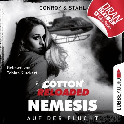 Jerry Cotton, Cotton Reloaded: Nemesis: Jerry Cotton, Cotton Reloaded: Nemesis, Folge 2: Auf der Flucht (Ungekürzt), Timothy Stahl, Gabriel Conroy