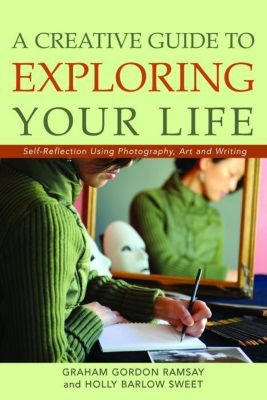 Jessica Kingsley Publishers: A Creative Guide to Exploring Your Life, Graham Ramsay, Holly Sweet